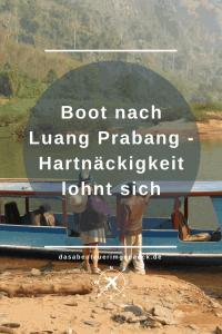Hartnäckigkeit zahlt sich aus und am Ende sind Dinge möglich, die angeblich nicht gehen. Diese Erfahrung habe ich gemacht, als ich in Laos von Nong Kiao mit dem Boot weiter nach Luang Prabang reisen wollte. Lies mehr darüber...